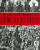 Illustrated History of the Third Reich Book