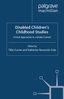 Disabled Children s Childhood Studies