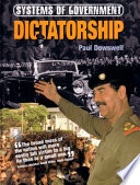 Systems of Government Dictatorship