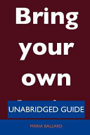 Bring Your Own Device   Unabridged Guide Book