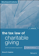 The Tax Law of Charitable Giving  2016 Cumulative Supplement