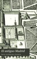 El Antiguo Madrid, paseos historico-anecdóticos por las calles y casas de esta villa