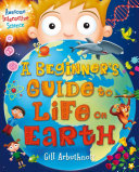 Beginner's Guide to Life on Earth