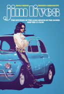 Jim Lives: The Mystery of the Lead Singer of The Doors and the 27 Club OGN