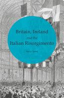 Britain, Ireland and the Italian Risorgimento [Pdf/ePub] eBook