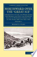 Northward Over The Great Ice Book