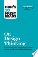 """""""HBR's 10 Must Reads on Design Thinking (with featured article"""