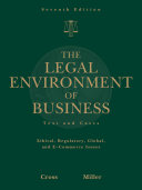 The Legal Environment Of Business Text And Cases Ethical Regulatory Global And E Commerce Issues Book