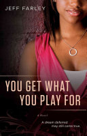You Get What You Play For