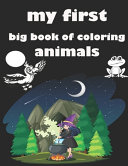 My First Big Book of Coloring Animals Book PDF