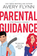 Parental Guidance  A Hot Hockey Romantic Comedy