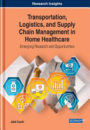 Transportation Logistics And Supply Chain Management In Home Healthcare Book PDF