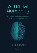 Artificial Humanity  An Essay on the Philosophy of Artificial Intelligence