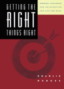 Getting the Right Things Right Book