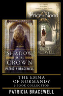 The Emma of Normandy 2 book Collection  Shadow on the Crown and The Price of Blood