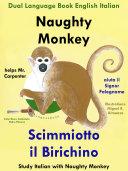 Naughty Monkey Helps Mr. Carpenter — Scimmiotto il Birichino aiuta il Signor Falegname