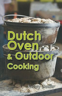 Dutch Oven & Outdoor Cooking