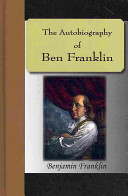 Read Online The Autobiography of Ben Franklin Epub