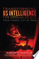 Transforming US Intelligence for Irregular War Book