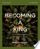 Becoming a King Study Guide Book