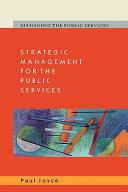 Strategic Management For The Public Services