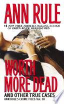 Worth More Dead Book