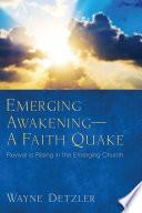 Emerging Awakening A Faith Quake