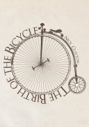 The Birth of the Bicycle ebook