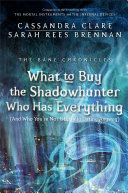 Pdf What to Buy the Shadowhunter Who Has Everything