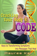 Cracking Your Body s Code