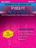 Milliken s Complete Book of Instant Activities   Grade 5