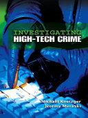 Investigating High Tech Crime