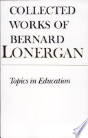 Topics in Education  : The Cincinnati Lectures of 1959 on the Philosophy of Education