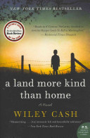 A Land More Kind Than Home Book
