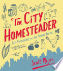 The City Homesteader Book