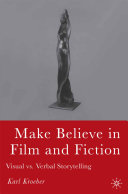 Make Believe in Film and Fiction