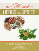 The Miracle of Herbs and Spices