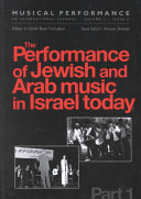 The Performance of Jewish and Arab Music in Israel Today