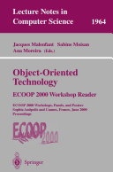 Object Oriented Technology  ECOOP 2000 Workshop Reader