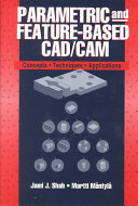 Parametric and Feature-Based CAD/CAM