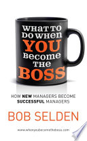 What To Do When You Become the Boss Book