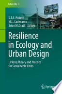 Resilience in Ecology and Urban Design Book