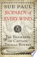 Jeopardy Of Every Wind