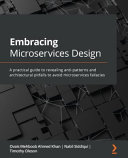 EMBRACE MICROSERVICES DESIGN   KNOW WHY YOUR MICROSERVICES ARE FAILING