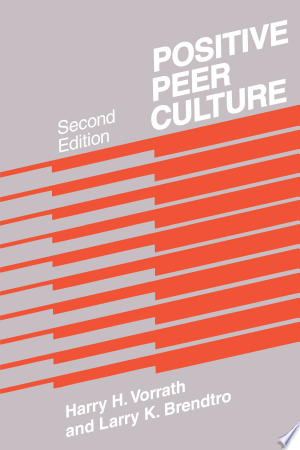 Download Positive Peer Culture Free Books - Dlebooks.net