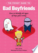 The Pocket Guide to Bad Boyfriends