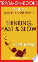 Thinking  Fast and Slow  A Novel by Daniel Kahneman  Trivia On Books  Book