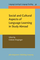 Social and Cultural Aspects of Language Learning in Study Abroad