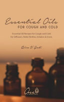 Essential Oils for Cough and Cold  Essential Oil Recipes for Cough and Cold for Diffusers  Roller Bottles  Inhalers   More