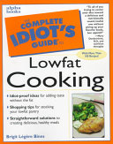The Complete Idiot s Guide to Lowfat Cooking